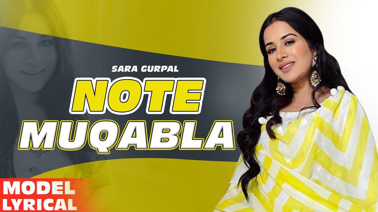 Sara Gurpal(Model Lyrical) | Note Muqabla| Goldy Desi Crew ft Gurlej Akhtar| New Punjabi Song2020