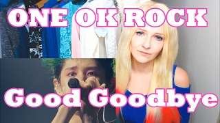 ONE OK ROCK - Good Goodbye (Request)