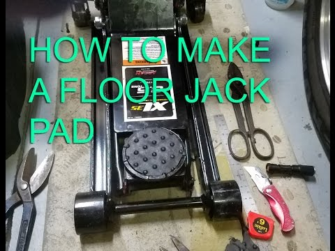 How to make a floor jack  JACK PAD