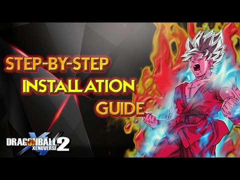 EASY WAY TO INSTALL MODS ON PC (Dragon Ball Xenoverse 2)