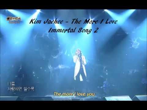 Kim Jaehee - The More I Love (Immortal Song 2)