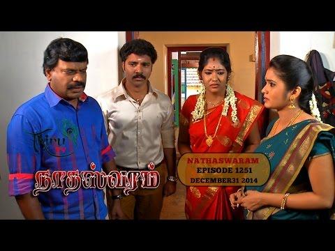 Nadhaswaram நாதஸ்வரம் Episode - 1251 (31-12-14)