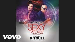 Arianna - Sexy People (The Fiat Song)(DJ Kue Remix)(Audio) ft. Pitbull