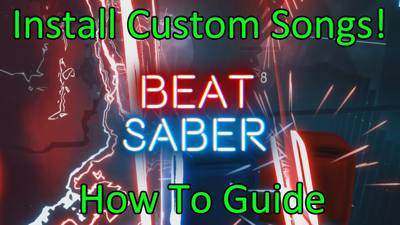 Beat Saber - How To Install Custom Songs
