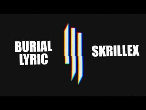 Yogi & Skrillex - Burial (feat. Pusha T, Moody Good, TrollPhace)   L.Y.R.I.C.S