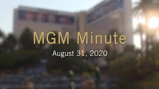 #MGMMinute | August 31, 2020 | MGM Resorts