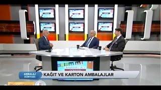 Ambalaj Dünyası TV Programı Kağıt-Karton Ambalaj Sektörü /-Bloomberg HT -31 10 2015