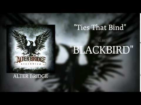 Alter Bridge - Ties That Bind [HQ]