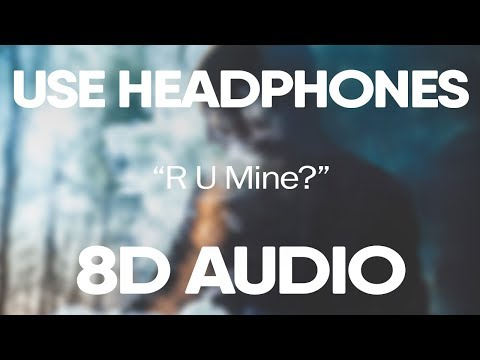Arctic Monkeys – R U Mine? (8D Audio)