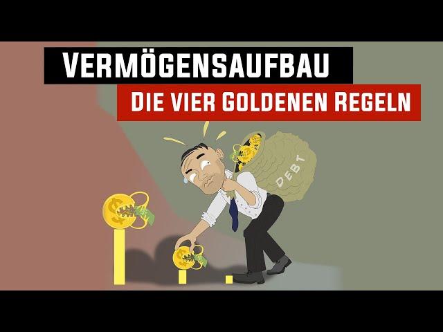 Vermögensaufbau – Die vier goldenen Regeln