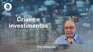 Crises e Investimentos