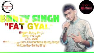 bunty singh fat gyal remake 2k16 guyana chutney monarch winner