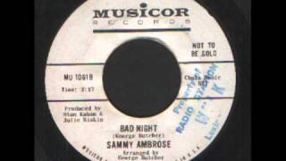 Sammy Ambrose - Bad Night - Northern Soul.wmv