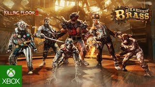 Killing Floor 2: Back And Kickin' Brass Trailer