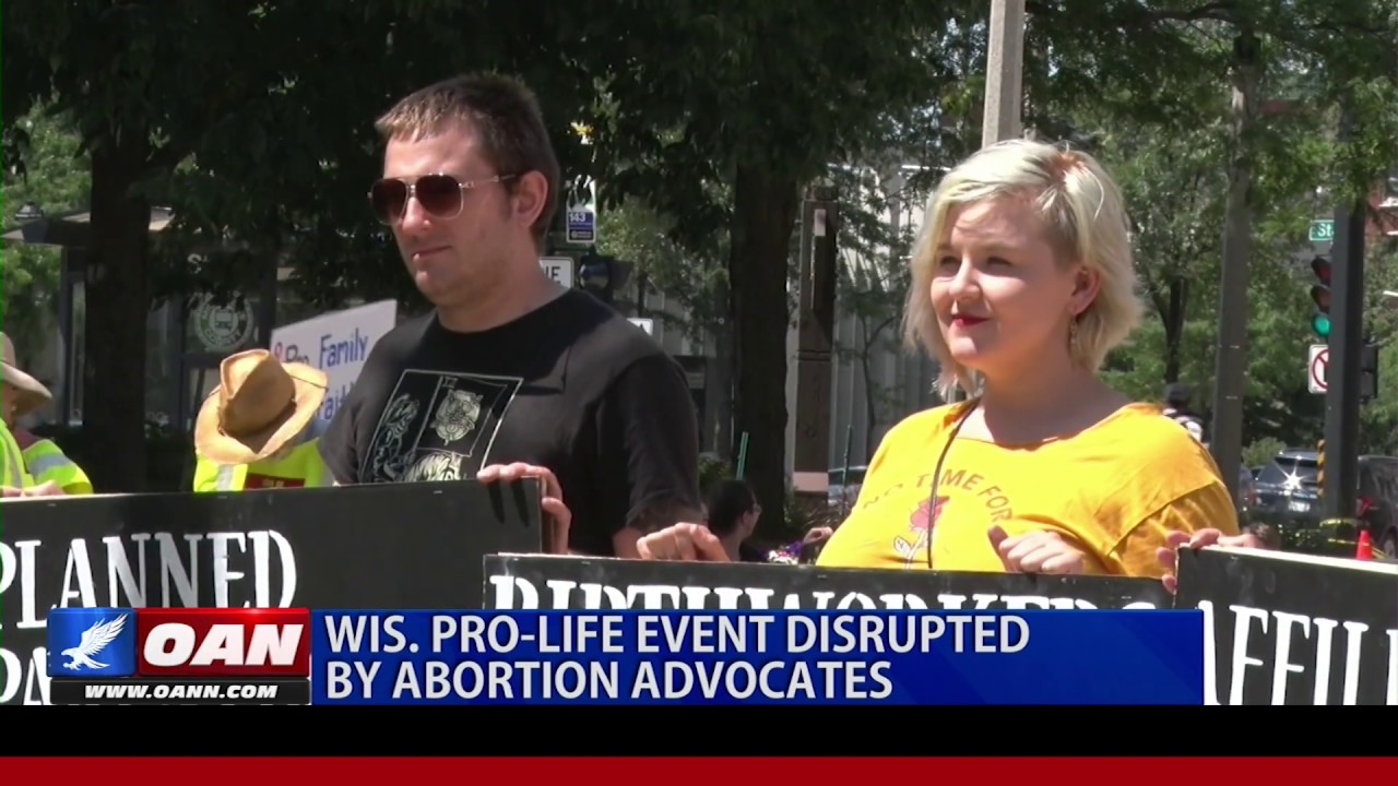 OAN Wisconsin pro-life event disrupted by abortion advocates