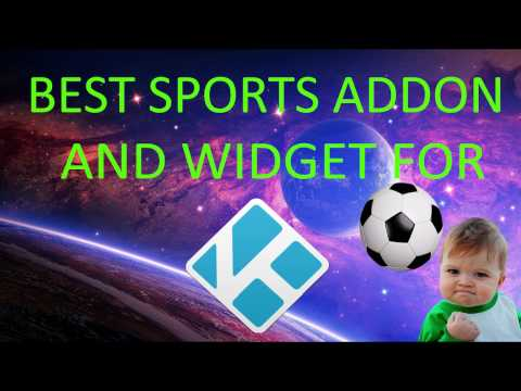 Best top SPORTS addon for KODI with working widget Feb 2017