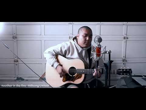 Another in the fire - Hillsong United (Acoustic Cover) Mp3
