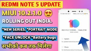 Redmi Note 5 MIUI 10.2.1.0 Stable Update Rolling Out   Redmi Note 5 MIUI 10.2.1.0 Review