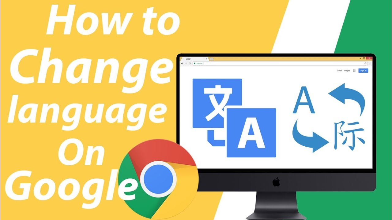 How To Change Language on Google Chrome Web Browser