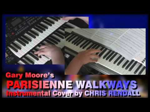 Parisienne Walkways (Gary Moore) Instrumental Cover 🎹🎸 - YouTube