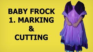 Baby Frock Pattern 1   Marking & Cutting