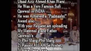 Phir Mang Phir Mang By Ustad Aziz Ahmed Khan Warsi