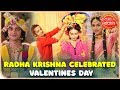 Watch How Small Screen's Radha Krishna Celebrated Valentines Day