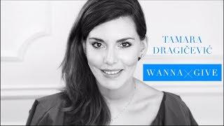 WannaGive: Tamara Dragičević o davanju i humanosti