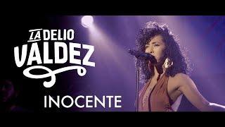 LA DELIO VALDEZ - Inocente (en Santiago de Chile)