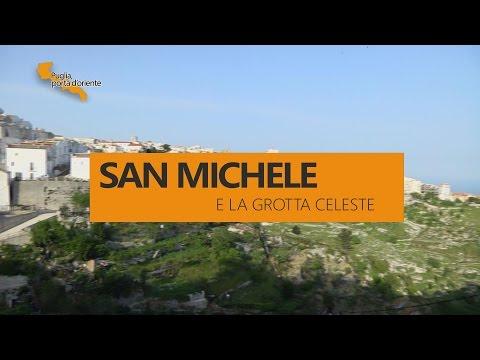 PUGLIA, PORTA D'ORIENTE - 16 - SAN MICHELE E LA GROTTA CELESTE