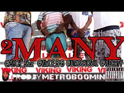 VIKING LIFE - 2 Many (prod.by Metro Boomin)