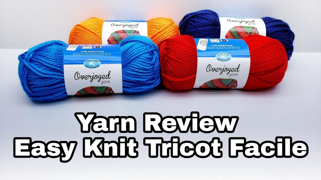 Yarn Review | Easy Knit Tricot Facile | Overjoyed yarn | Bag O Day Crochet