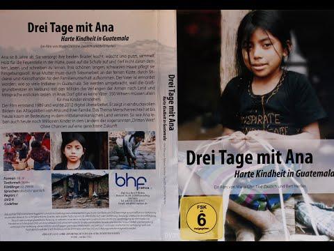 3 TAGE MIT ANA - Harte Kindheit in Guatemala - preisgekrönte TV-Doku 1988