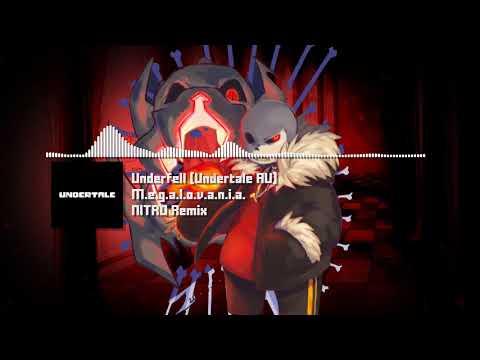 "Underfell (Undertale AU) - ""M.E.G.A.L.O.V.A.N.I.A.""  NITRO Remix"