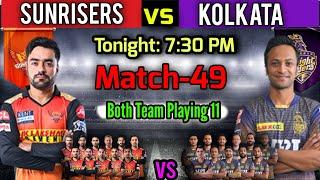 IPL 2021 Match-49 | Sunrisers Hyderabad vs Kolkata Knight Riders Playing 11 | SRH vs KKR Match 2021