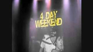 Dance Till You Drop - 4 Day Weekend