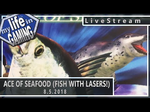 Ace of Seafood - Fish with Freaking Lasers! :: 8.5.2018 LiveStream / MY LIFE IN GAMING - Ace of Seafood - Fish with Freaking Lasers! :: 8.5.2018 LiveStream / MY LIFE IN GAMING