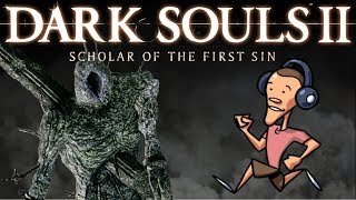LAST GIANT BOSS, DARK SOULS 2 - DS2 Playthrough 02| Birdalert (Lets Play)