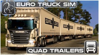 QUAD Trailers - My CRAZIEST Haul Yet! (Euro Truck Simulator 2)