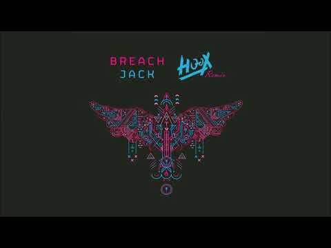 Breach - Jack (HOOX Remix)