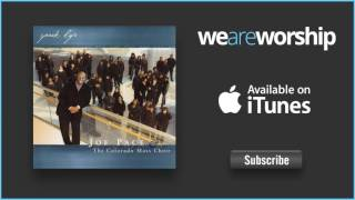 Joe Pace & The Colorado Mass Choir - Speak Life