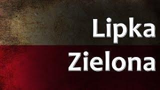 Polish Folk Song - Lipka Zielona