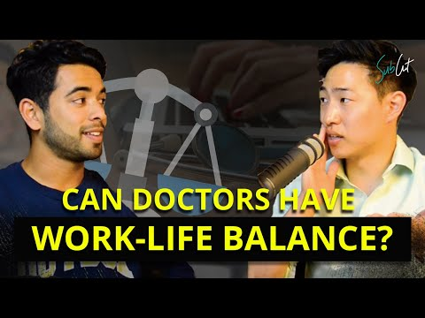 EP 9: The Reality of Work-Life Balance as a Doctor