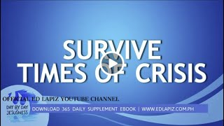 Ed Lapiz - Survive Times of Crisis  /Latest Sermon Review New Video (Official Channel 2021)
