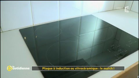 plaque induction ou vitroc ramique le match la quotidienne youtube. Black Bedroom Furniture Sets. Home Design Ideas