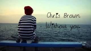 Chris brown-Without you letra en español