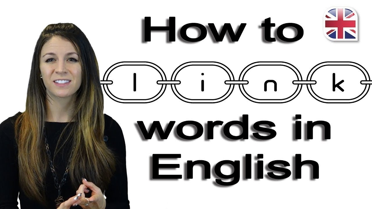 How to Link Words - Speak English Fluently - Pronunciation Lesson