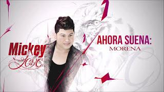 Mickey Love - Morena
