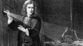 Histoire de la physique de Aristote à James Clerk Maxwell- Partie 3 ( Isaac Newton 3b)