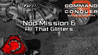 Command & Conquer 3 Kane's Wrath - Mission 6 All That Glitters [HD]